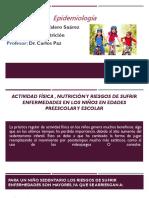 Actividad Física , Nutrición y Riesgos de Sufrir Enfermedades en Los Niños en Edades Preescolar y Escolar