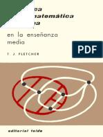 Didáctica de La Matemática Moderna en La Enseñanza Media - T. J. Fletcher [Teide]