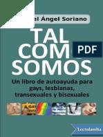 Tal Como Somos. Un Libro de Autoayuda Pa - Manuel Angel Soriano Gil