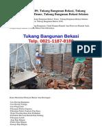 TEL. 0821-1187-8189, Tukang Bangunan Bekasi, Tukang Bangunan Bekasi Timur, Tukang Bangunan Bekasi Selatan