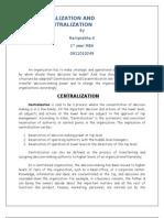 Centalization and Decentralization