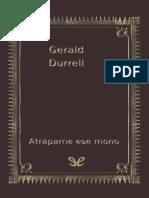 Atrapame Ese Mono - Gerald Durrell