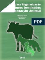 Manual Para Regularização de Produtos Destinados a Alimentação Animal (2016)