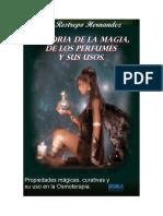 Historia De La Magia De Los Perfumes Y Sus Usos --- Jorge Restrepo.pdf