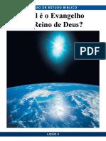 Pbc Curso de Estudo Biblico Licao 6 Qual e o Evangelho Do Reino de Deus