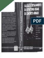 Cálculo e Detalhamento de Estruturas Usuais de Concreto Armado - Volume 2 - Roberto Chust Carvalho, Libânio Miranda Pinheiro