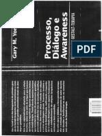 Processo, Diálogo e Awareness - Ensaios em Gestalt Terapia. Gary M. Yontef.pdf