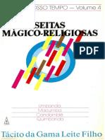 Tácito Da Gama L. Filho - SEITAS DO NOSSO TEMPO - VOL. 4 - Seitas Mágico-Religiosas