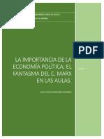 ECONOMÍA POLÍTICA; EL FANTASMA DEL K. MARX EN LAS AULAS