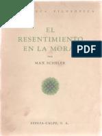 Scheler Max - El Resentimiento En La Moral (1927).pdf