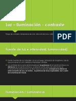 Luz – Iluminación - Contraste