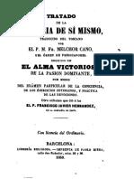 CANO, Melchor, Tratado de La Victoria de Si Mismo; HERNANDEZ, F. J., El Alma Victoriosa de La Pasion Dominante, Barcelona, 1860