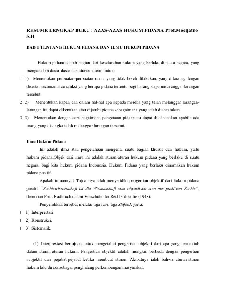 RESUME LENGKAP BUKU AZASAZAS HUKUM PIDANA ProfMoeljatno SH BAB