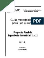 0.3.1 Guia Metodológica - Proyectos Final Ing.ind. I y II - 2011.2