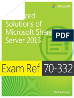 Advanced Solutions of Microsoft SharePoint Server 2013, Exam Ref 70-332