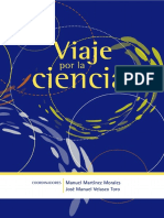 Martínez Morales y Velasco Toro, Viaje por la ciencia