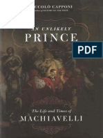 An Unlikely Prince, The Life and Times of Machiavelli - Niccolò Capponi
