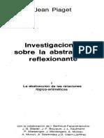 PIAGET, Jean, Investigaciones Sobre La Abstracción Reflexionante