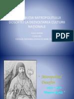 Contribuţia Mitropolitului Dosoftei La Dezvoltarea Culturii Naţionale