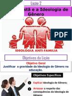 Licao 2 - 2T 2018-Ideologia de Genero1