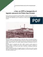 En 1879 se inauguraba el Ingenio Azucarero de Pedro San Germés