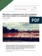 Mineradora Norueguesa Tinha 'Duto Clandestino' Para Lançar Rejeitos Em Nascentes Amazônicas - BBC Brasil