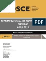 ÓRGANO SUPERVISOR DE LAS CONTRATACIONES DEL ESTADO Reporte ABRIL