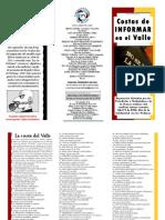 CPV, Costos de Informar en El Valle