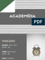 Academídia - REGRAS