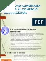 La Calidad Alimentaria Dirigida Al Comercio Internacional