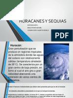 Huracanes y Sequias