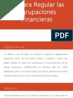 Ley Para Regular Las Agrupaciones Financieras