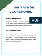 Mision y Vision Profesional, Objetivos y Metas