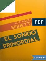 Luis Alberto Spinetta - 1990 - El sonido primordial.pdf