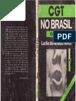 NEVES, Lucília de Almeida. (1981). CGT No Brasil (1961 - 1964) (Pp.100-119)