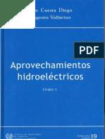 Diego - Vallarino - Aprovechamientos Hidroelectricos - TOMO 1