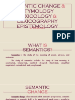 Epistemology, Semantic Change, Etymology, Lexicography, and Lexicology