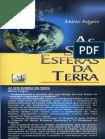 As 7 Esferas Da Terra MÁRIO FRIGÉRI