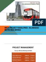 Metro Project(Islamabad & Rawal Pindi)