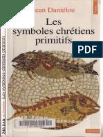 [Jean Daniélou] Les Symboles Chrétiens Primitifs