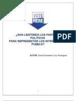Son Legítimos los Partidos Políticos para Representar los Intereses del Pueblo