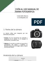 Introducción Al Uso Manual de La Cámara Fotográfica