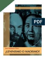 Leninismo-o-Maoismo-Jose-Sotomayor-Perez.pdf