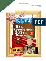 1. SUNDAY(Cuti Sempena Keputeraan Sultan Kedah)