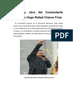 Vida y Obra Del Comandante Supremo Hugo Rafael Chávez Frías