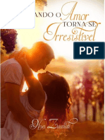 Quando o Amor Torna-se Irresistivel - Nya Zuanati