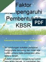 Faktor Mempengaruhi Pembentukan KBSR