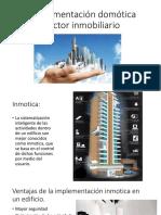 La implementación domótica al sector inmobiliario.pptx