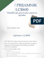 MTU PRIJAMNIK LCR600