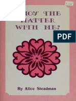 Alice T Steadman-Whos the Matter With Me